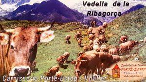 Vedella de la Ribagorça. Carns de la Ribagorça.